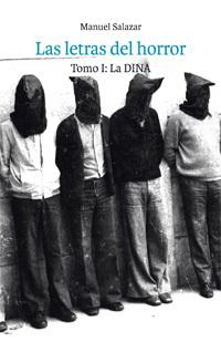 Las letras del horror, tomo I: La DINA