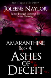 Ashes of Deceit by Joleene Naylor