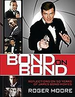 Bond On Bond: Reflections on 50 years of James Bond Movies