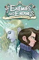 Of Enemies and Endings (The Ever Afters #4)