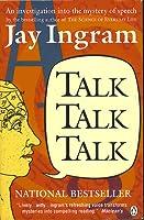 Talk, Talk, Talk: An Investigation into the Mystery of Speech