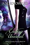 Ending Unusual (Rylee Everley Series Book 4)