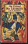 My Friend Mr. Leakey by J.B.S. Haldane