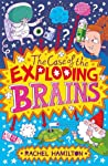 The Case of the Exploding Brains