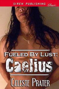 Caelius by Celeste Prater