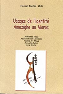 Usages de l'identité amazighe au Maroc