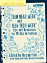 Teen Read Week and Teen Tech Week by Young Adult Library Service...