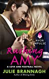 Rushing Amy by Julie Brannagh