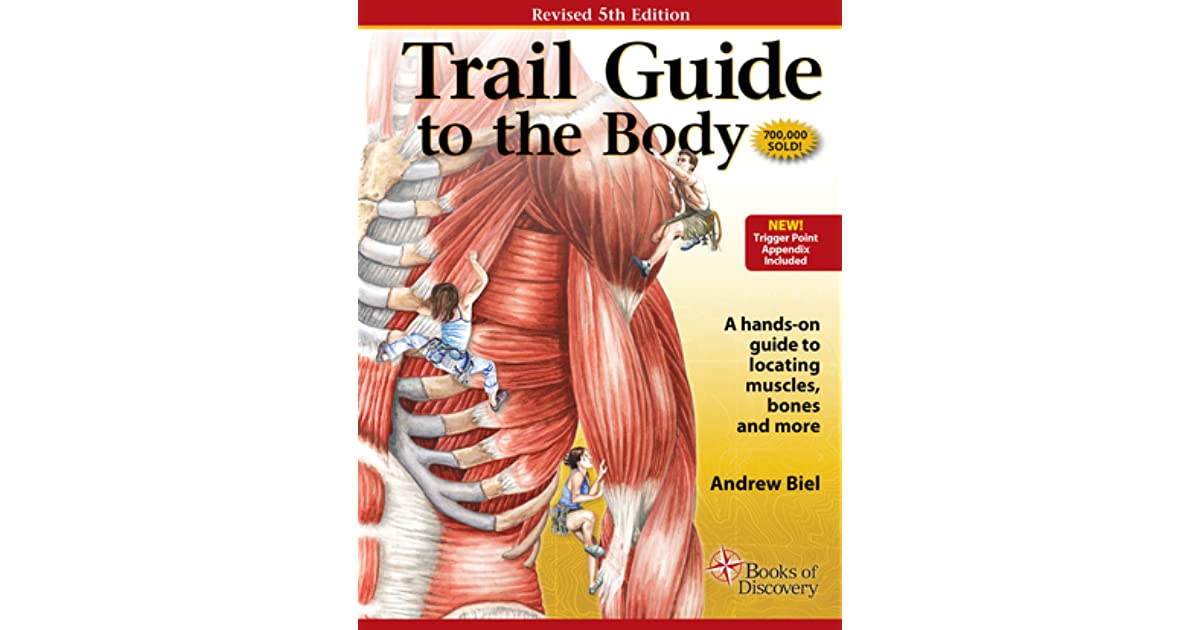 Trail guide to the body by andrew biel fandeluxe Image collections
