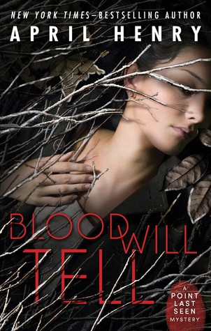 Blood Will Tell (Point Last Seen, #2)