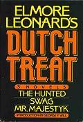 Elmore Leonard's Dutch Treat: The Hunted, Swag, Mr. Majestyk
