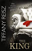 The King  (The Original Sinners: The White Years, #2)