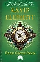 Kayıp Element (The Chosen #3)