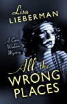 All the Wrong Places (Cara Walden Mystery, #1)
