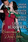 Christmas in the Duke's Arms by Grace Burrowes
