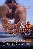 Love & Deception (Agents in Love - Book 1)