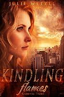 Gathering Tinder (Kindling Flames #1)