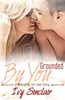 Grounded By You (A Willoughby Inn Love Story, #2)