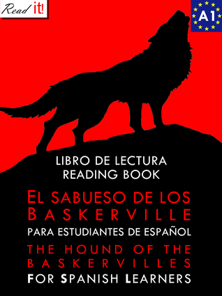 El sabueso de los Baskerville para estudiantes de español. Libro de lectura. The hound of the Baskervilles For Spanish learners. Reading Book Level A1 Beginners