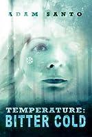Temperature: Bitter Cold