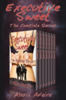 Executive Sweet: The Complete Series