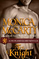 The Knight (Highland Guard, #7.5)