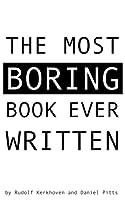 The Most Boring Book Ever Written (An Interactive Novella)