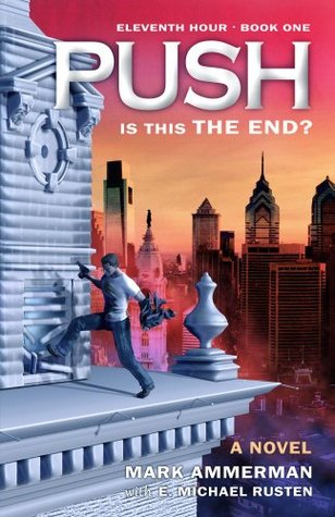 Push: Is This the End? (Eleventh Hour)