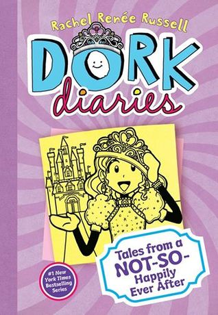 Dork Diaries Book 8: Tales from a Not-So-Happily Ever After! (Dork Diaries, #8)
