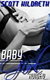 Baby Girl: Ruined (Erik Ead Trilogy, #1)