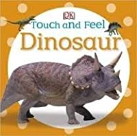 Dinosaur (Touch and Feel)
