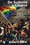 De Sodoma a Chueca: una historia cultural de la homosexualidad en España en el siglo XX
