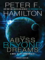 The Abyss Beyond Dreams  (Commonwealth: Chronicle of the Fallers #1)