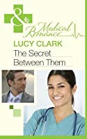 The Secret Between Them (Sunshine General Hospital #3)