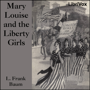 Mary Louise and the Liberty Girls (Bluebird Books, #4)
