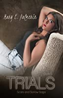 Trials (Scars and Sorrow Saga, Book 5)