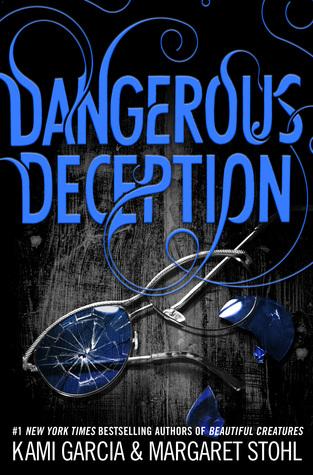 Dangerous Deception (Dangerous Creatures, #2)