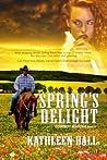 Spring's Delight (Cowboy Seasons, #4)