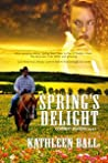 Spring's Delight (Cowboy Seasons, #4)