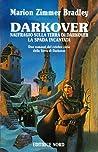 Darkover: Naufragio sulla terra di Darkover / La spada incantata: due romanzi del celebre ciclo della Terra di Darkover