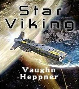 Star Viking (Extinction Wars, #3)