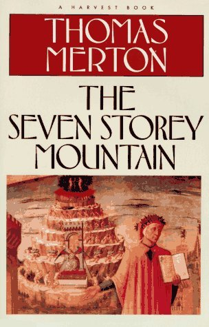 The Seven Storey Mountain by Thomas Merton