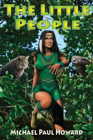 The Little People (A Native American Fantasy Adventure)