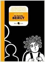 Mi ricordo Beirut