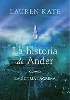 La historia de Ander (Teardrop, #0.5)