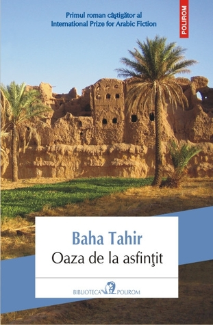 Oaza de la asfințit by Bahaa Taher