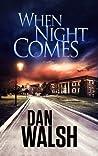When Night Comes (Jack Turner Suspense, #1)
