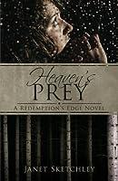 Heaven's Prey (Redemption's Edge, #1)