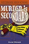 Murder is Secondary (Susan Wiles Schoolhouse Mystery, #2)