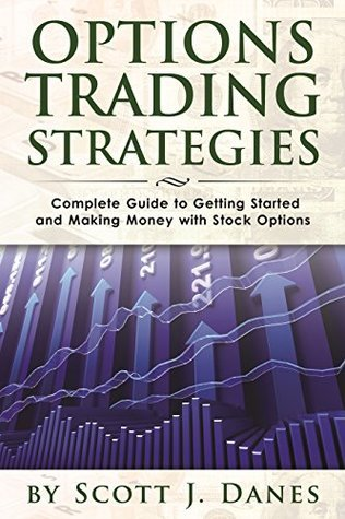 Options Trading Strategies  Com - Danes  Scott J